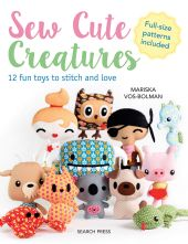 Sew Cute Creatures Beginners Sewing Paperback Book